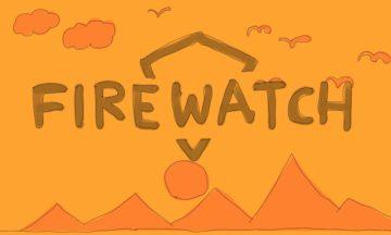 【クリア後感想】「FIREWATCH」地図がないとリアルに迷う!森の夕日がどこまでも綺麗だった